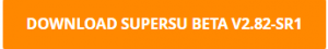 SuperSU DOWNLOAD