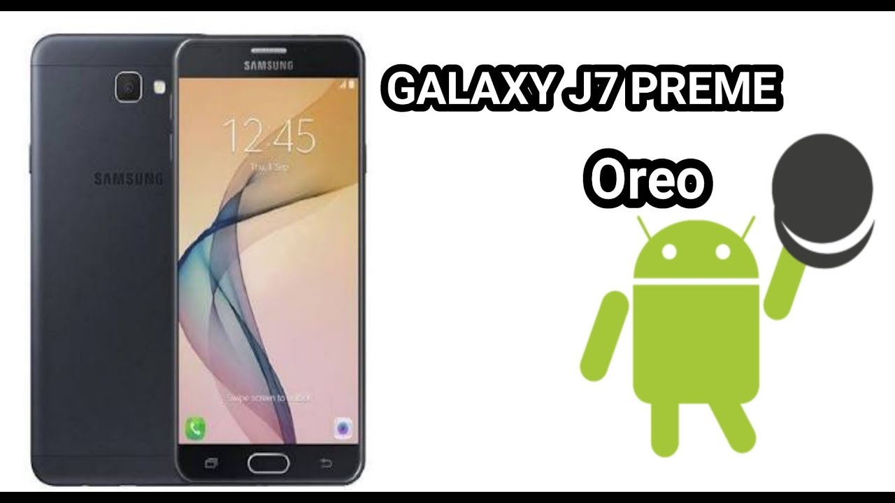 How to download and install Android 8 1 Oreo on Galaxy J7 Prime